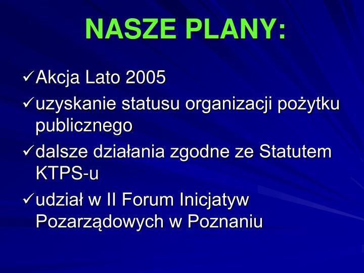NASZE PLANY: