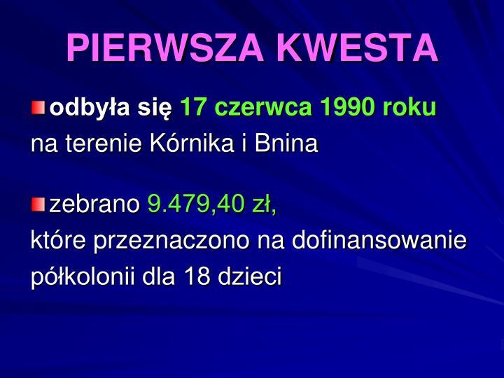 PIERWSZA KWESTA