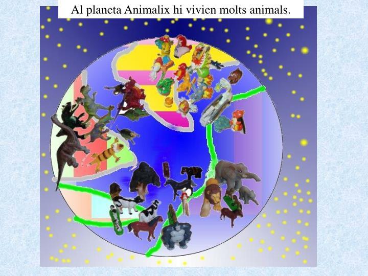 Al planeta Animalix hi vivien molts animals.