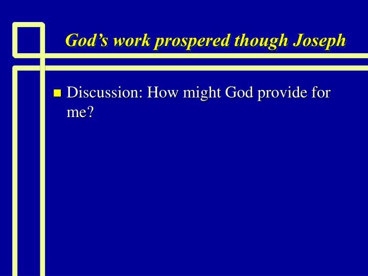 God's work prospered though Joseph