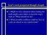 god s work prospered though joseph9