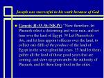 joseph was successful in his work because of god13