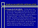joseph was successful in his work because of god16
