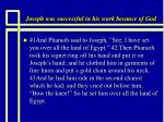 joseph was successful in his work because of god17