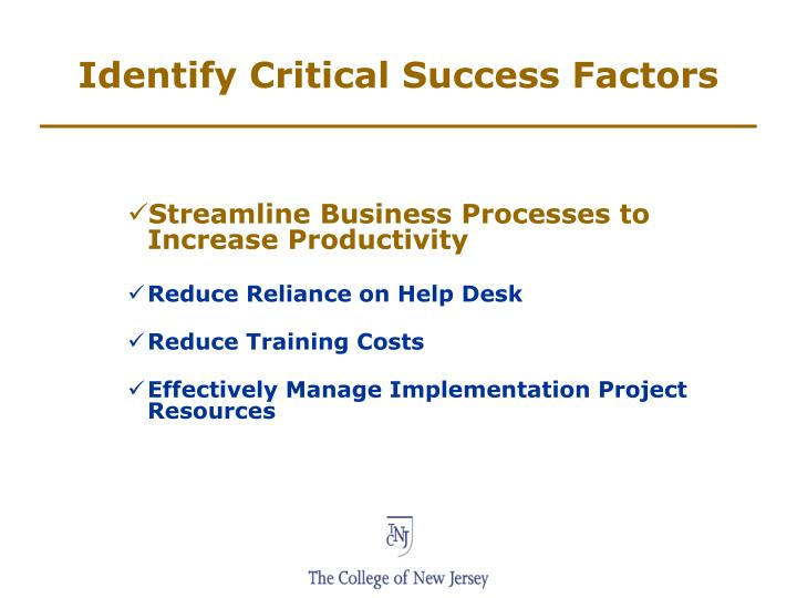 Identify Critical Success Factors