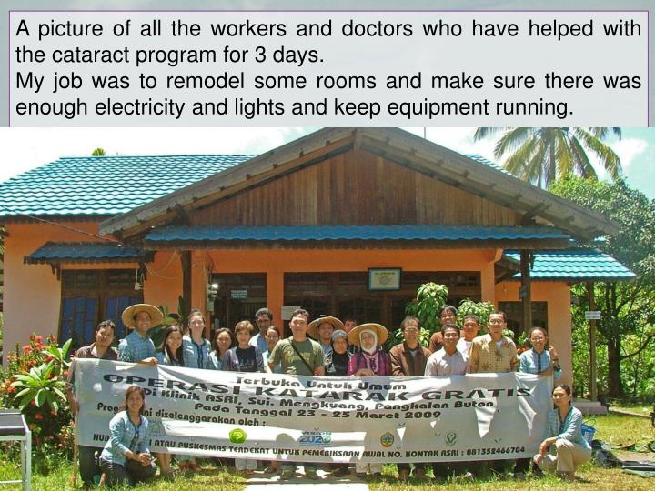 A picture of all the workers and doctors who have helped with the cataract program for 3 days.