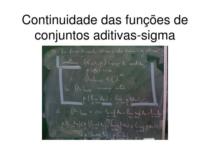 Continuidade das funções de conjuntos aditivas-sigma