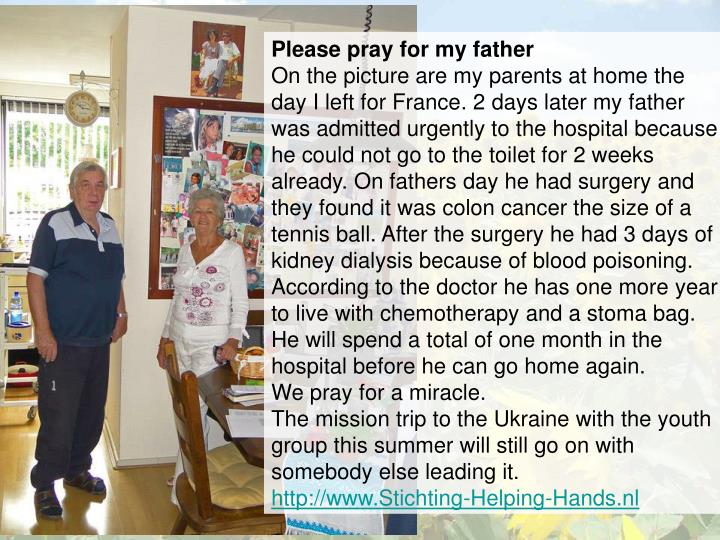 Please pray for my father