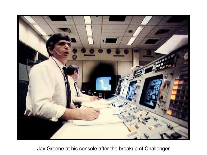 Jay Greene at his console after the breakup of Challenger