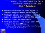 teaching file and clinical trial export example clinical trial use case part 1 selection