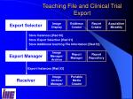 teaching file and clinical trial export2