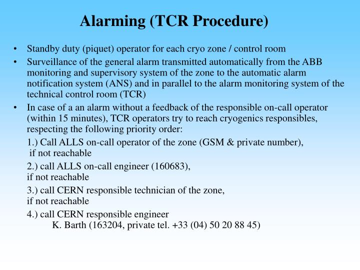 Alarming (TCR Procedure)