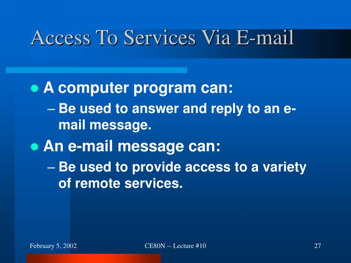Access To Services Via E-mail