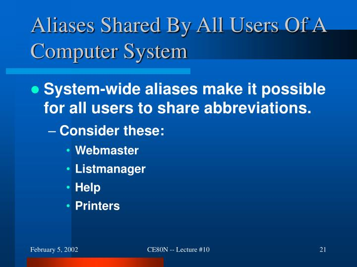 Aliases Shared By All Users Of A Computer System