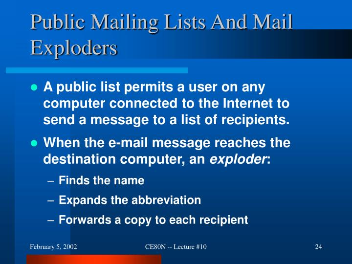 Public Mailing Lists And Mail Exploders