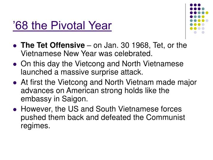 '68 the Pivotal Year