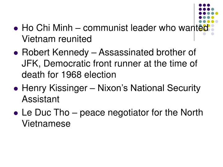 Ho Chi Minh – communist leader who wanted Vietnam reunited