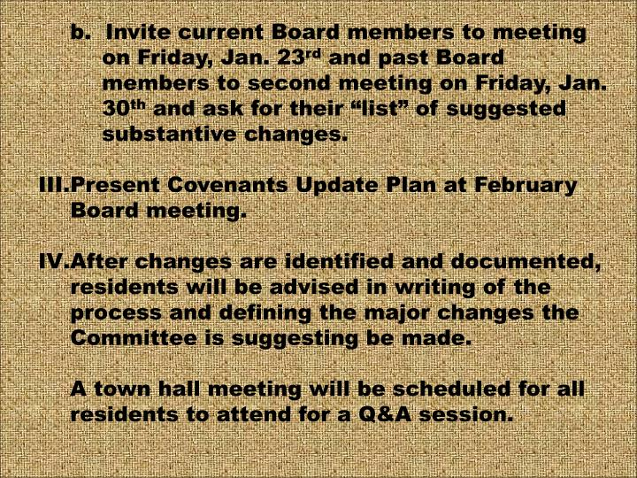 b.  Invite current Board members to meeting on Friday, Jan. 23