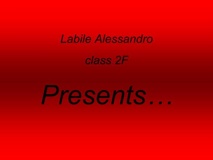 Labile Alessandro