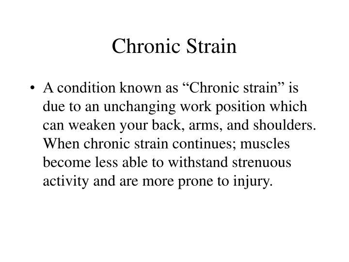 Chronic Strain