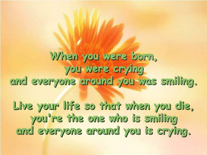 When you were born,