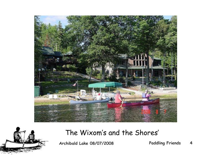 The Wixom's and the Shores'