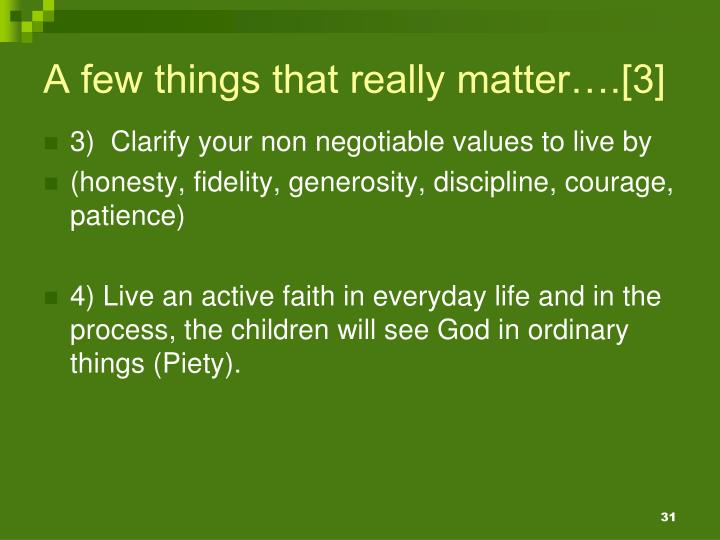 A few things that really matter….[3]