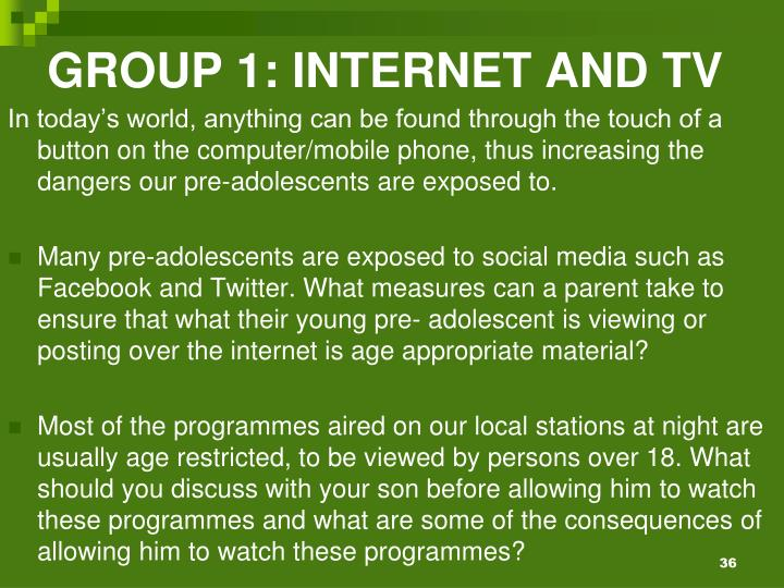 GROUP 1: INTERNET AND TV