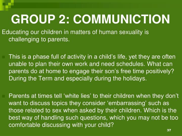 GROUP 2: COMMUNICTION