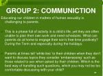 group 2 communiction