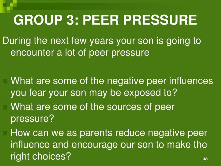 GROUP 3: PEER PRESSURE