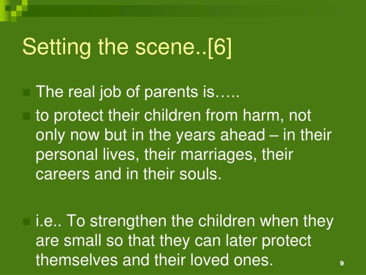 Setting the scene..[6]