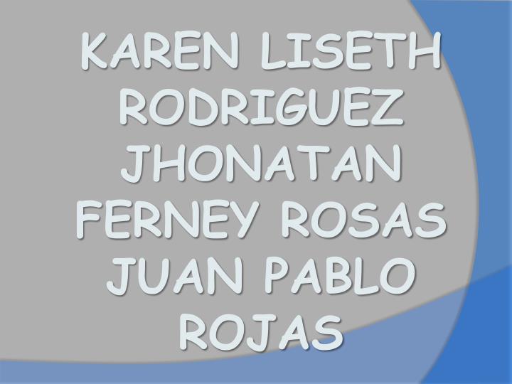 KAREN LISETH RODRIGUEZ