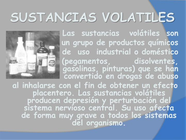 SUSTANCIAS VOLATILES