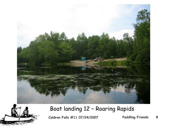 Boat landing 12 – Roaring Rapids