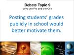 posting students grades publicly in school would better motivate them