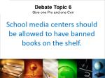 school media centers should be allowed to have banned books on the shelf