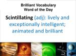 scintillating adj lively and exceptionally intelligent animated and brilliant