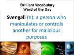 svengali n a person who manipulates or controls another for malicious purposes