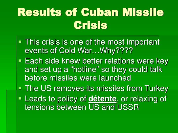 Results of Cuban Missile Crisis