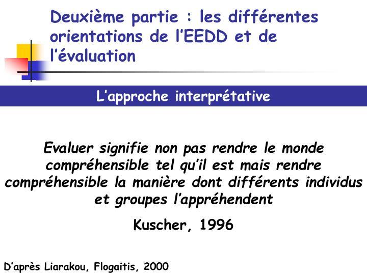 Deuxième partie : les différentes orientations de l'EEDD et de l'évaluation