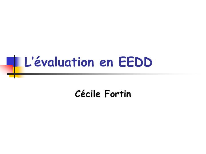 L valuation en eedd