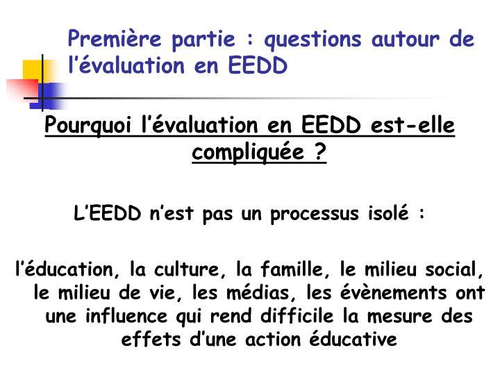 Première partie : questions autour de l'évaluation en EEDD