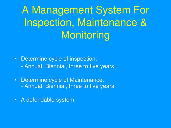 A Management System For Inspection, Maintenance & Monitoring