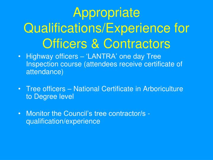 Appropriate Qualifications/Experience for Officers & Contractors