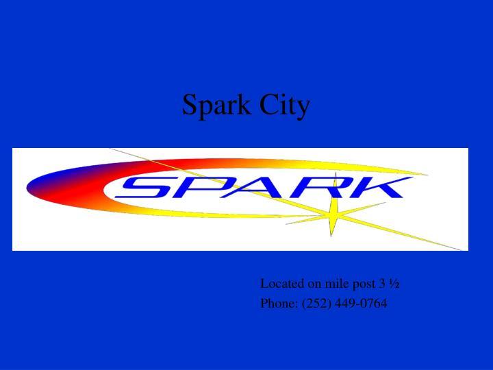 Spark City
