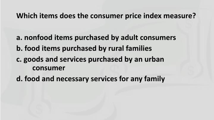 Which items does the consumer price index measure