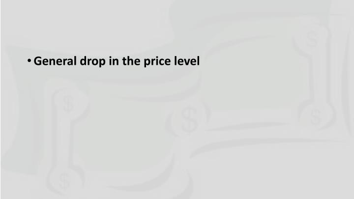 General drop in the price level