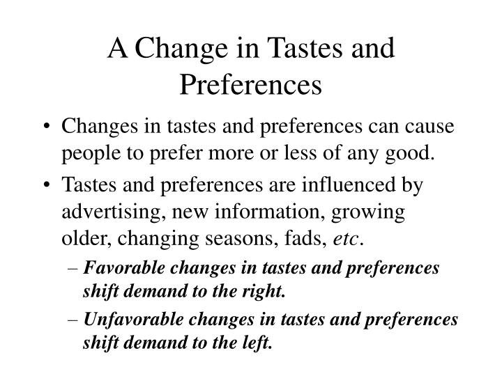 A Change in Tastes and Preferences
