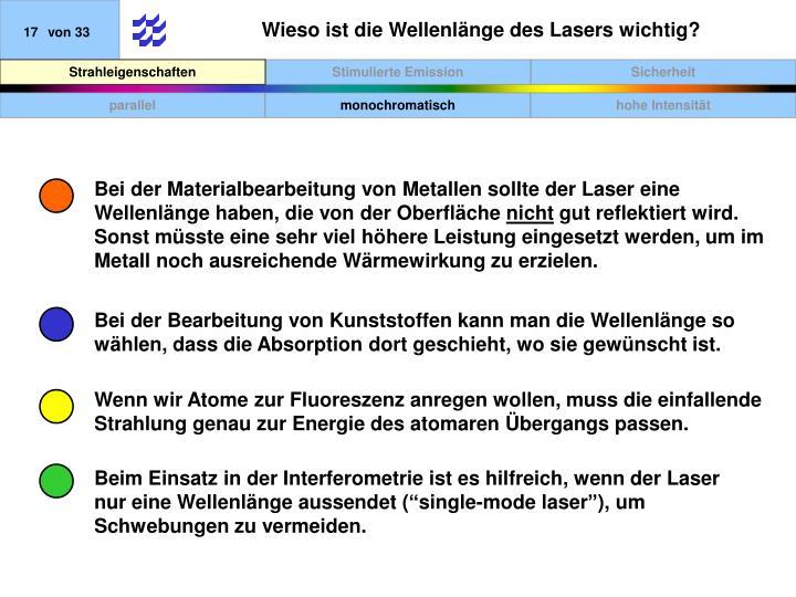 Wieso ist die Wellenlänge des Lasers wichtig?